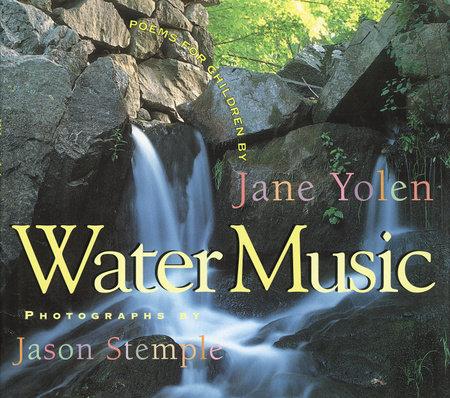 Water Music by Jane Yolen