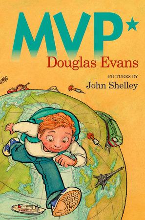 MVP* by Douglas Evans