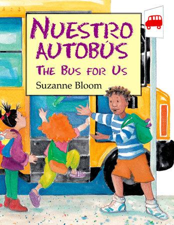 Nuestro Autobús (The Bus For Us)