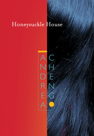 Honeysuckle House by Andrea Cheng