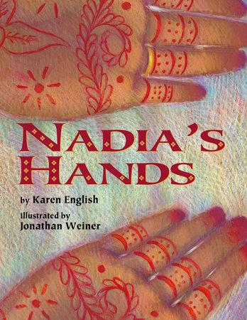 Nadia's Hands by Karen English