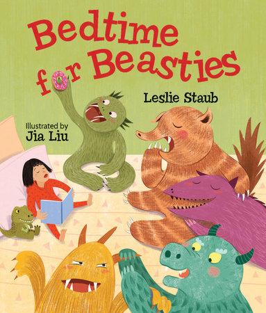 Bedtime for Beasties by Leslie Staub