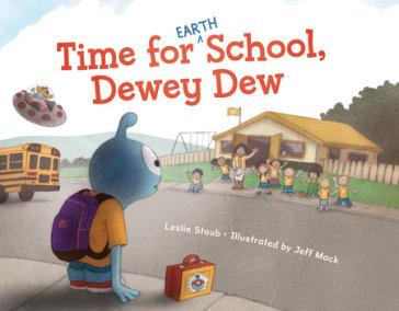 Time for (Earth) School, Dewey Dew