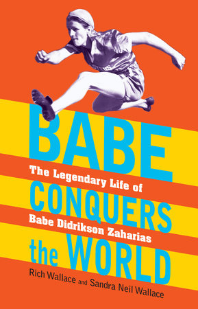 Babe Conquers the World by Rich Wallace and Sandra Neil Wallace