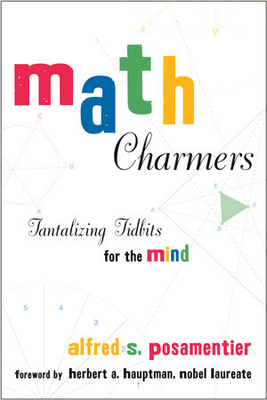 Math Charmers by Alfred S. Posamentier