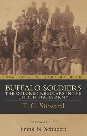 Buffalo Soldiers by T. G. Steward