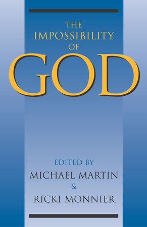 The Impossibility of God by