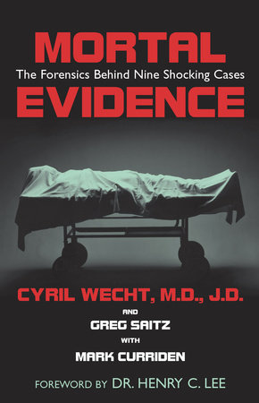 Mortal Evidence by Cyril H. Wecht and Greg Saitz