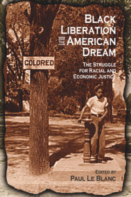 Black Liberation and the American Dream