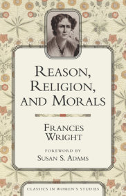 Reason, Religion, and Morals