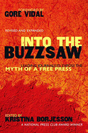 Into The Buzzsaw by