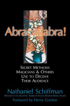 Abracadabra by Nathaniel Schiffman