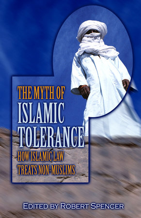 The Myth of Islamic Tolerance by