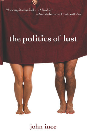 The Politics Of Lust