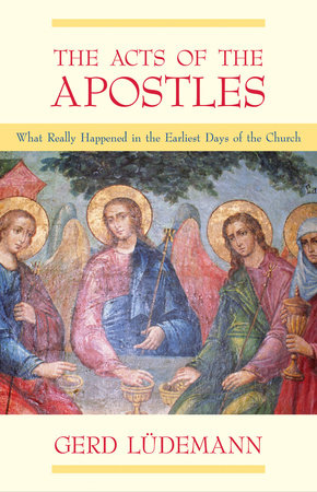 The Acts Of The Apostles by Gerd Ludemann
