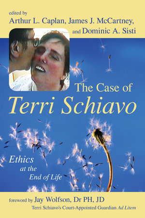 The Case of Terri Schiavo by