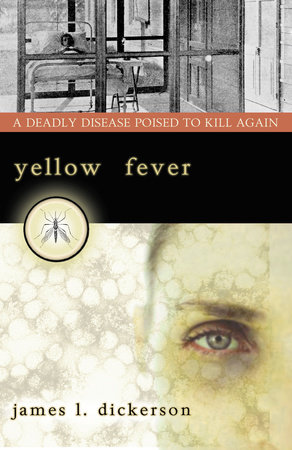 Yellow Fever by James L. Dickerson
