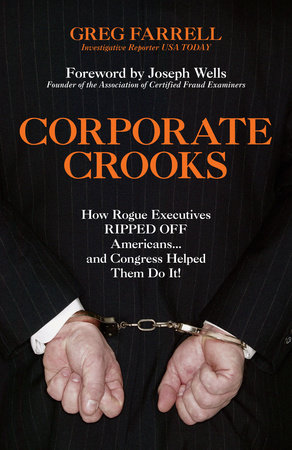 Corporate Crooks by Greg Farrell