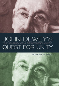 John Dewey's Quest for Unity