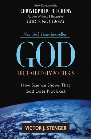 God: The Failed Hypothesis