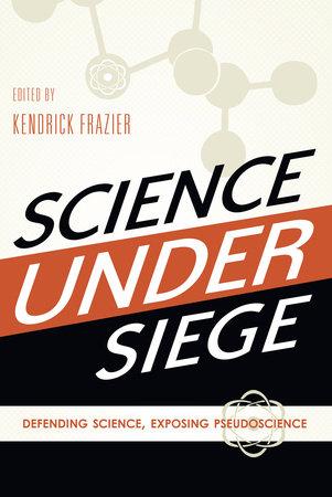 Science Under Siege by