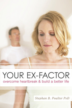 Your Ex-factor by Stephan B. Poulter, Ph.D.