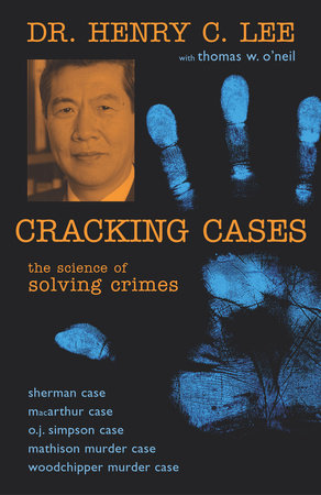 Cracking Cases by Henry C. Lee and Thomas W. O'Neil