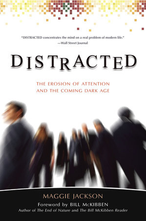 Distracted by Maggie Jackson