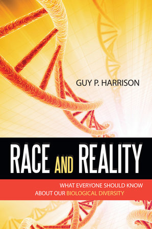 Race and Reality by Guy P. Harrison