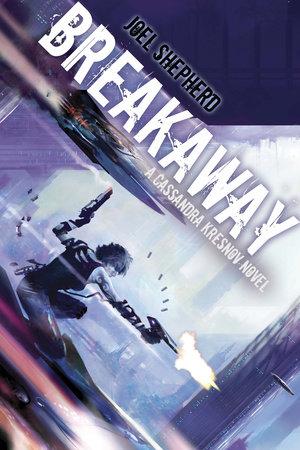Breakaway by Joel Shepherd
