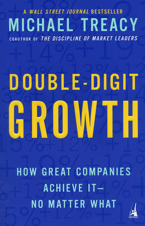 Double-Digit Growth by Michael Treacy