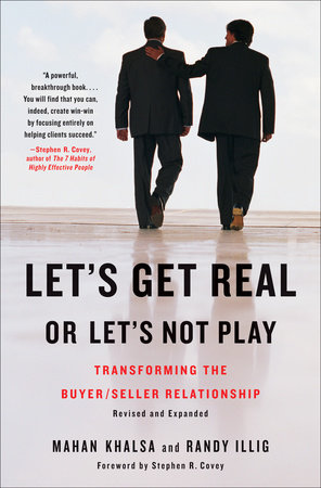 Let's Get Real or Let's Not Play by Mahan Khalsa and Randy Illig