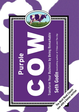 Purple Cow, New Edition by Seth Godin