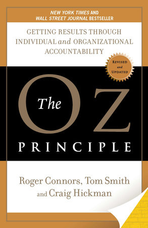 The Oz Principle by Roger Connors, Tom Smith and Craig Hickman