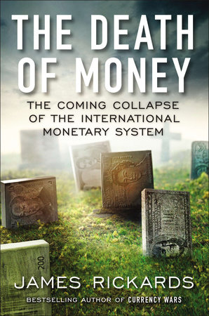 The Death of Money