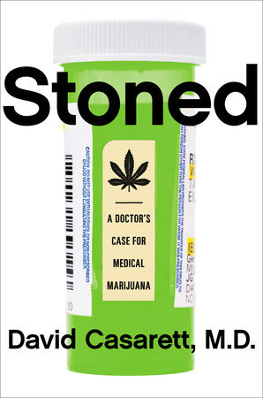 Stoned by David Casarett M.D.