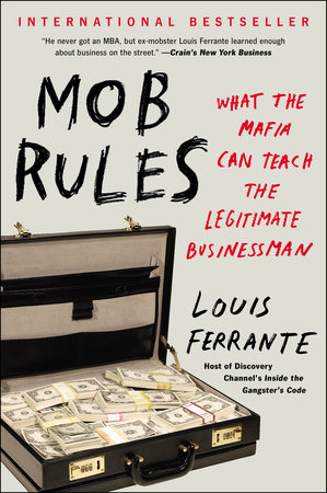 Mob Rules by Louis Ferrante