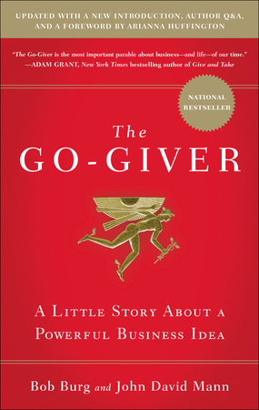 The Go-Giver, Expanded Edition by Bob Burg and John David Mann