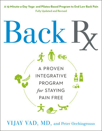 Back RX by Vijay Vad M.D. and Peter Occhiogrosso