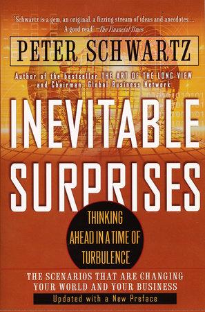 Inevitable Surprises by Peter Schwartz