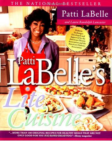 Patti Labelle's Lite Cuisine by Patti LaBelle