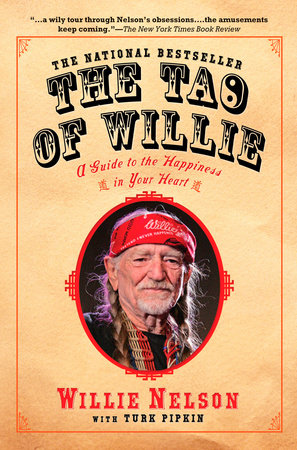 The Tao of Willie by Willie Nelson and Turk Pipkin