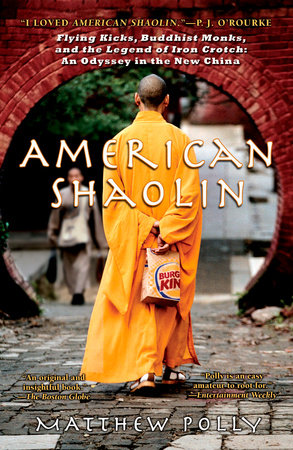 American Shaolin by Matthew Polly