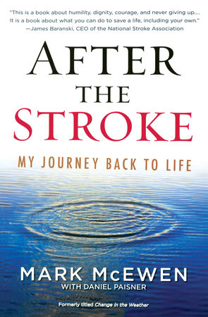 After the Stroke by Mark McEwen and Daniel Paisner