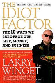The Idiot Factor