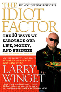 The Idiot Factor