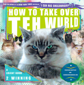 How to Take Over Teh Wurld