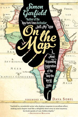 On the Map by Simon Garfield