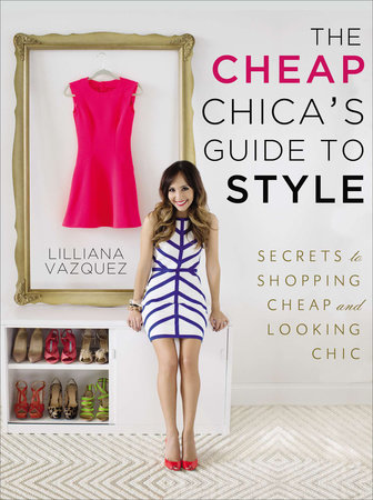 The Cheap Chica's Guide to Style Book Cover Picture