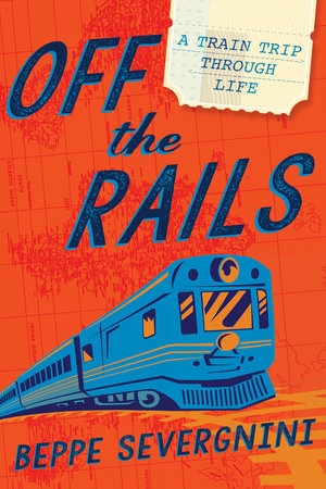 Off the Rails by Beppe Severgnini
